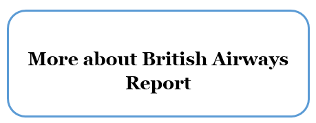 a marketing analysis of british airways marketing essay 10 executive summary 20 background and introduction 30 external analysis 31 macro environmental analysis 311 political and legal factors.